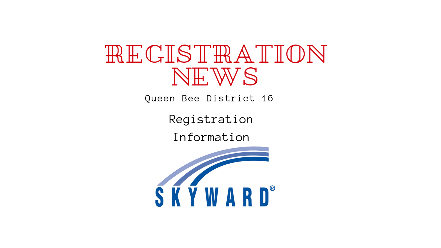 Registration News